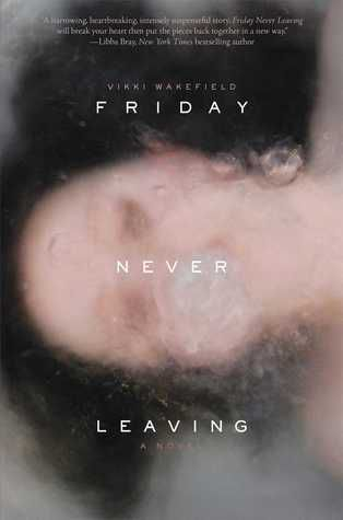 friday-never-leaving
