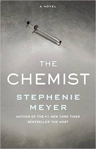 Hardcover cover image for The Chemist by Stephenie Meyer. Greybackground, white lettering, small syringe image above title