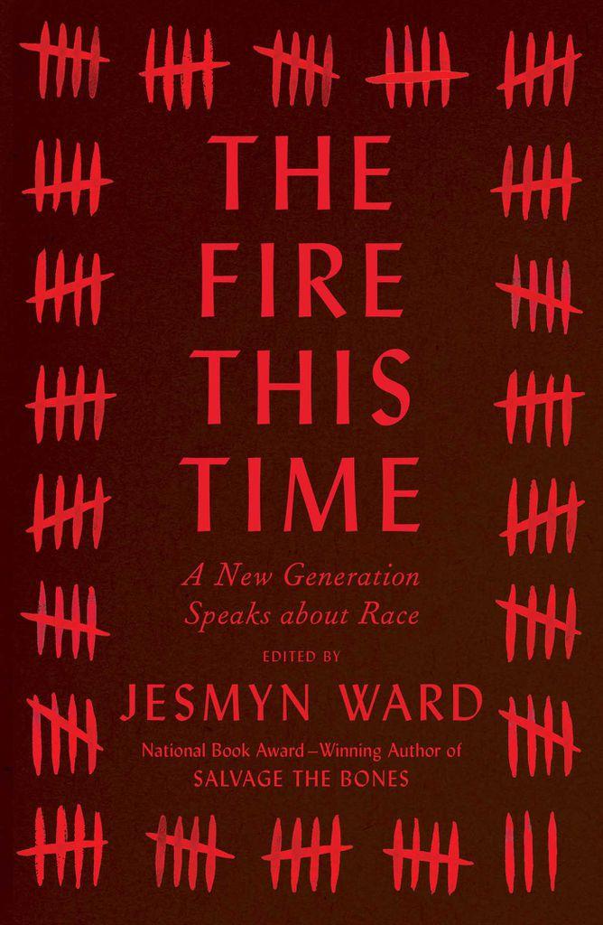 Fire This Time - Jesmyn Ward