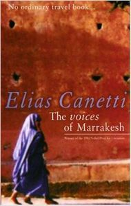 the-voices-of-marrakesh-elias-canetti