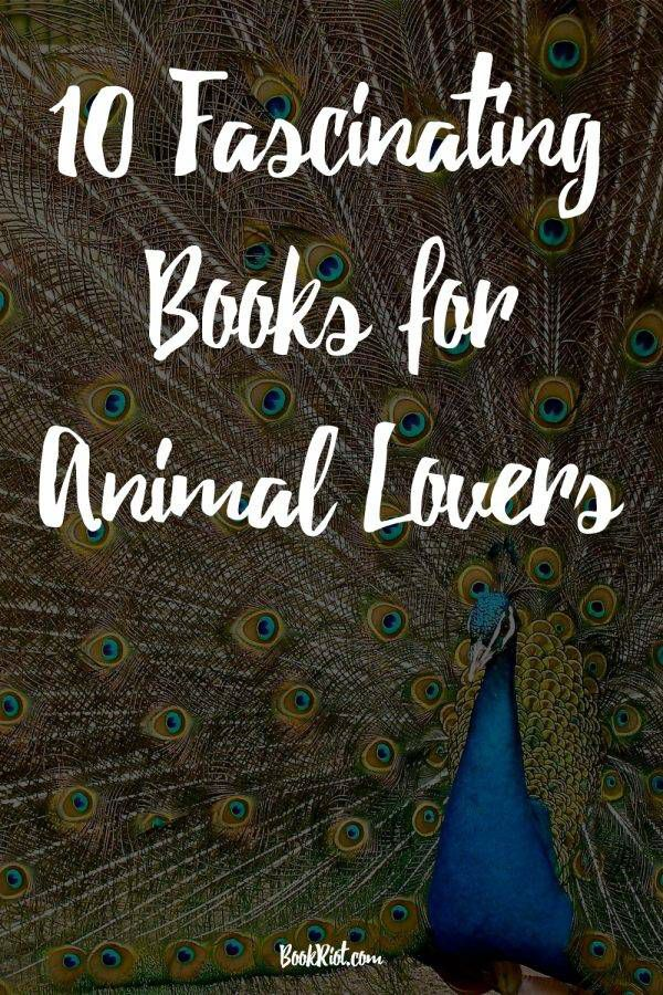 10 Fascinating Books For Animal Lovers | Book Riot