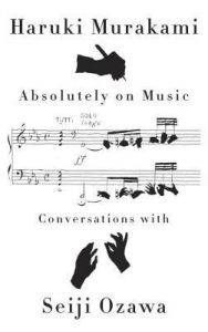absolutely on music haruki murakami