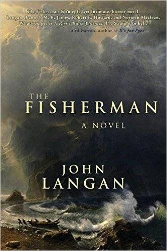 The Fisherman by John Langan Cover