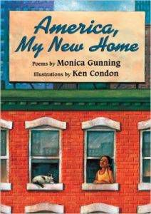 america-my-new-home-by-monica-gunning-illustrated-by-ken-condon
