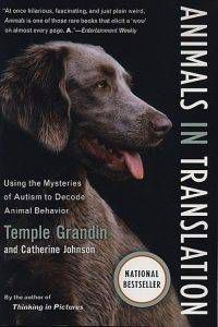 Animals in Translation by Temple Grandin & Cathrine Johnson