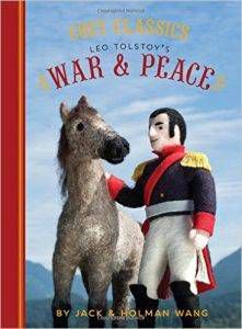 Cozy Classics: War & Peace by Jack & Holman Wang