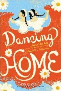dancing-home-by-alma-flor-ada-and-gabriel-m-zubizaretta