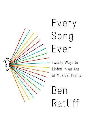 every-song-ever-by-ben-ratliff