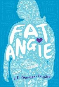 Fat Angie E ECharlton Trujillo