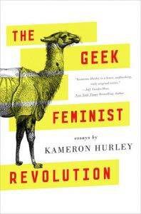 geek-feminist-revolution-by-kameron-hurley