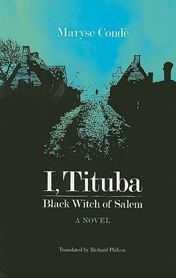 cover of I, Tituba: Black Witch of Salem by Maryse Condé