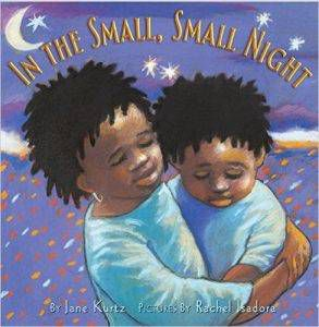 in-the-small-small-night-by-jane-kurtz-illustrated-by-rachel-isadora