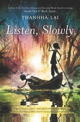 Listen slowly by Thanhha Lai book cover
