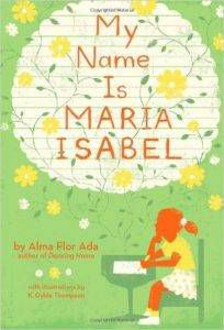 my-name-is-maria-isabel-by-alma-flor-ada-illustrated-by-k-dyble-thompson