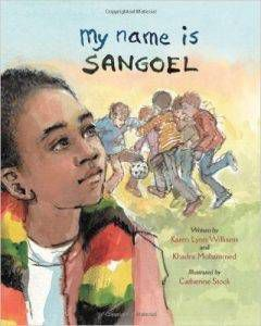 my-name-is-sangoel-by-karen-williams-and-khadra-mohammed-book