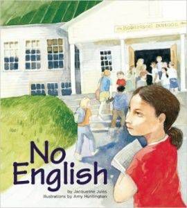 no-english-by-jacqueline-jules-and-amy-huntington