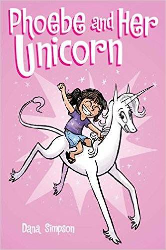 Phoebe and Her Unicorn From 8 Short, Fast-Paced Reads You Could Have On Your Library Holds Shelf Tomorrow