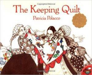 the-keeping-quilt-by-patricia-polacco