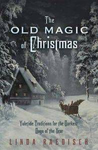 the-old-magic-of-christmas-yuletide-book-cover-linda-raedisch