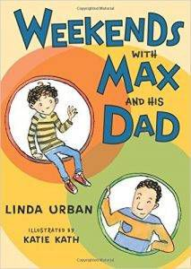 weekends-with-max-and-his-dad-by-linda-urban-illustrated-by-katie-kath