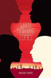 when-morning-comes-by-arushi-raina