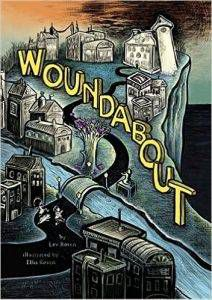 woundabout-by-lev-rosen-illustrated-by-ellis-rosen