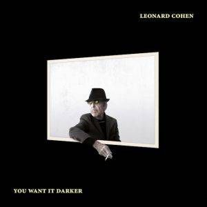 cohen-you-want-it-darker