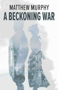 murphy-a-beckoning-war