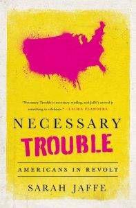 Necessary Trouble