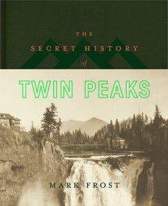 secret-history-of-twin-peaks-by-mark-frost
