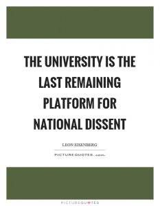 the-university-is-the-last-remaining-platform-for-national-dissent-quote-1
