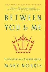 between-you-and-me-confessions-of-a-comma-queen