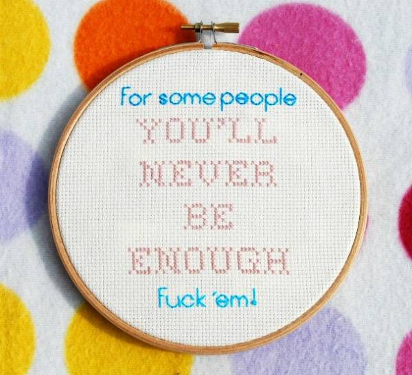 Bitch Planet cross stitch - 'For some people you'll never be enough. Fuck 'em.'
