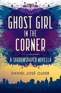 ghost-girl-in-the-corner-by-daniel-jose-older