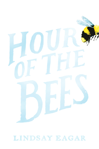 hour-of-the-bees-by-lindsay-eager