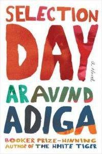 selection-day-aravind-adiga