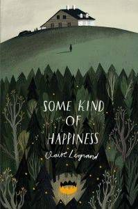 some-kind-of-happiness-by-claire-legrand