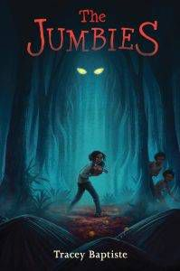 the-jumbies-by-tracey-baptiste