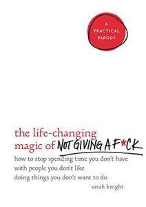 the-life-changing-magic-of-not-giving-a-fck
