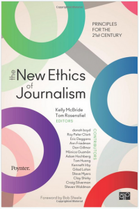 the-new-ethics-of-journalism-by-kelly-mcbride