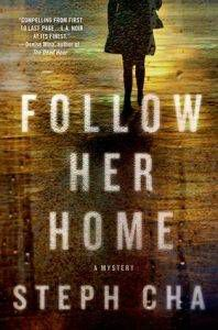 Follow Her Home by Steph Cha cover image