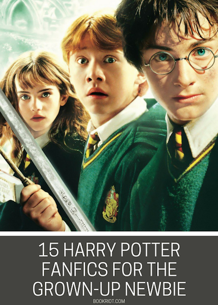 15 Harry Potter Fanfiction Stories For The Grown-Up Newbie | Book Riot