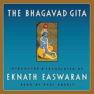 Bhagavad Gita, Trans. Eknath Easwaran