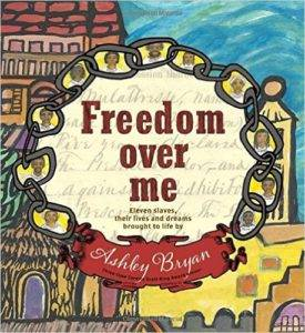 100 best childrens books for african american history month in his gentle yet deeply powerful way ashley bryan goes to the heart of how a slave is given a monetary value by the slave owner tempering this with the fandeluxe Choice Image
