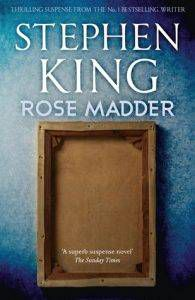 Rose Madder by Stephen King From 70 Great Stephen King Quotes on His 70th Birthday   BookRiot.com