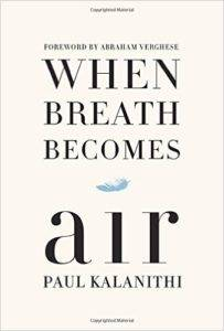 when breath becomes air kalanithi