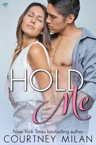 cover image of Hold Me by Courtney Milan