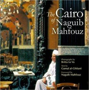 The Cairo of Naguib Mahfouz