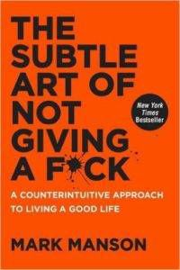 subtle art of not giving a fuck