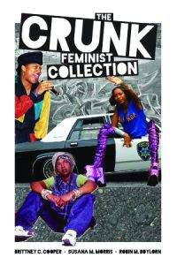 the-crunk-feminist-collection